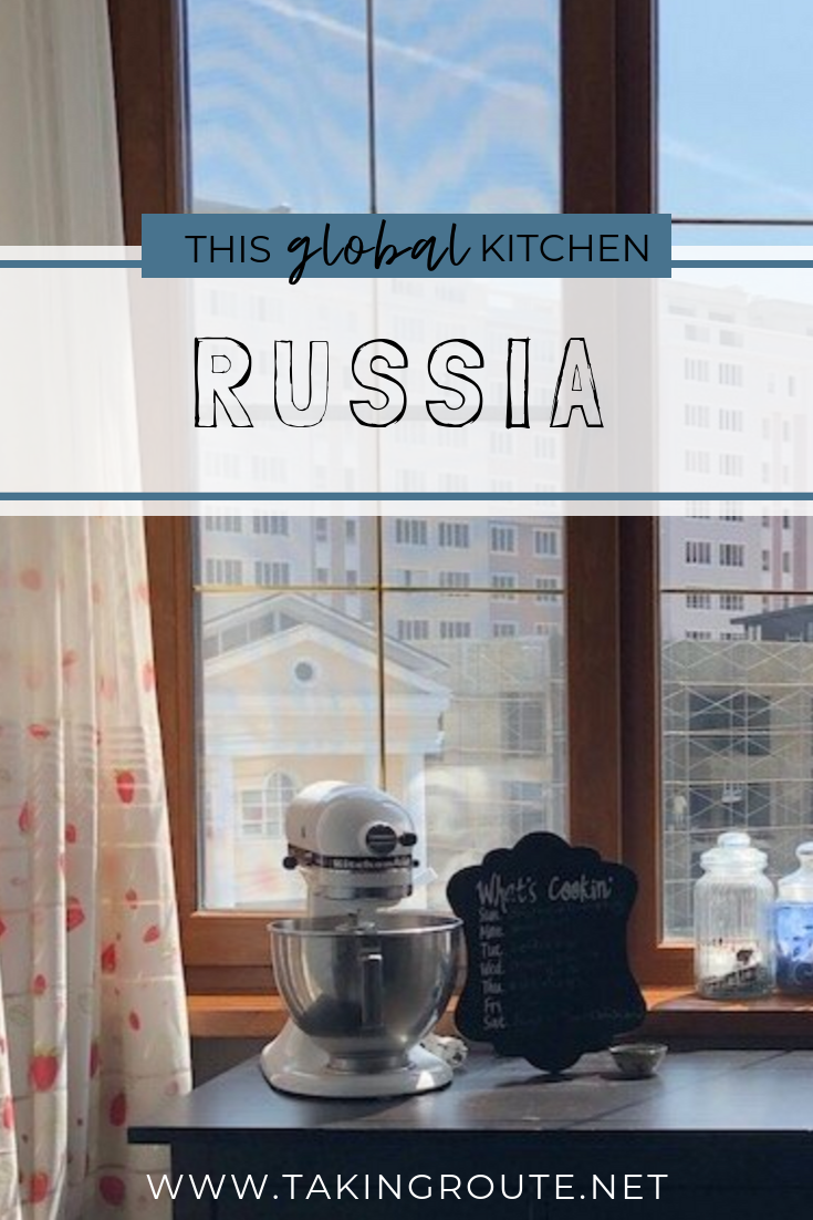 This Global Kitchen_  Day 5 | RUSSIA.png