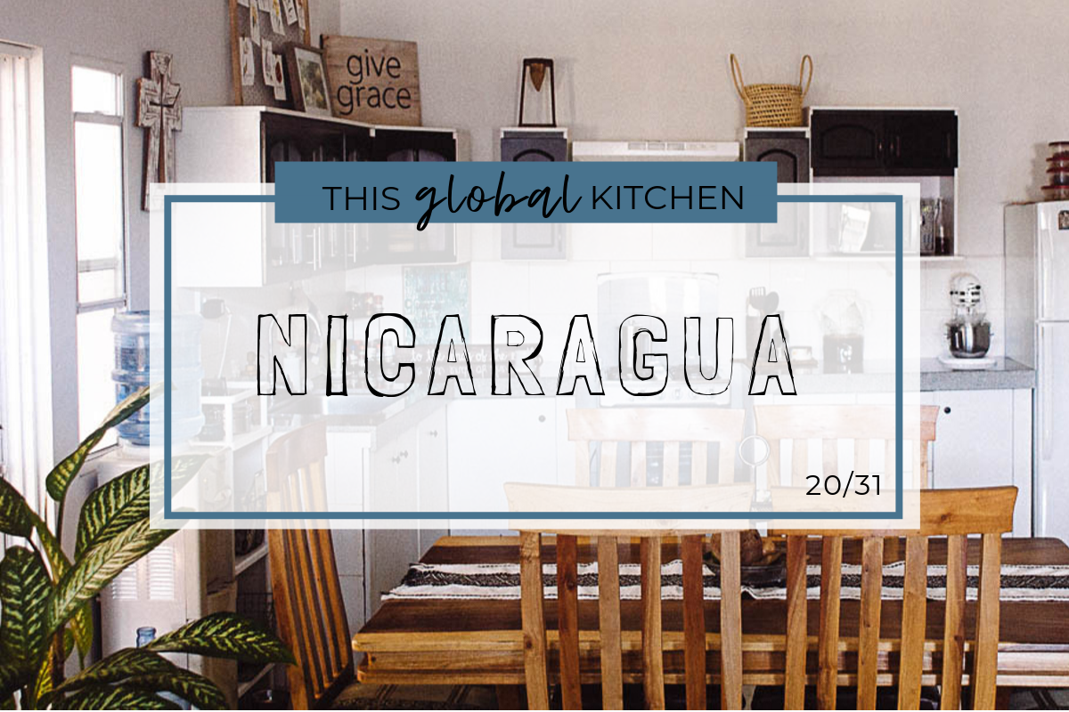 This 31 Days of This Global Kitchen | Day 20_ Nicaragua.png