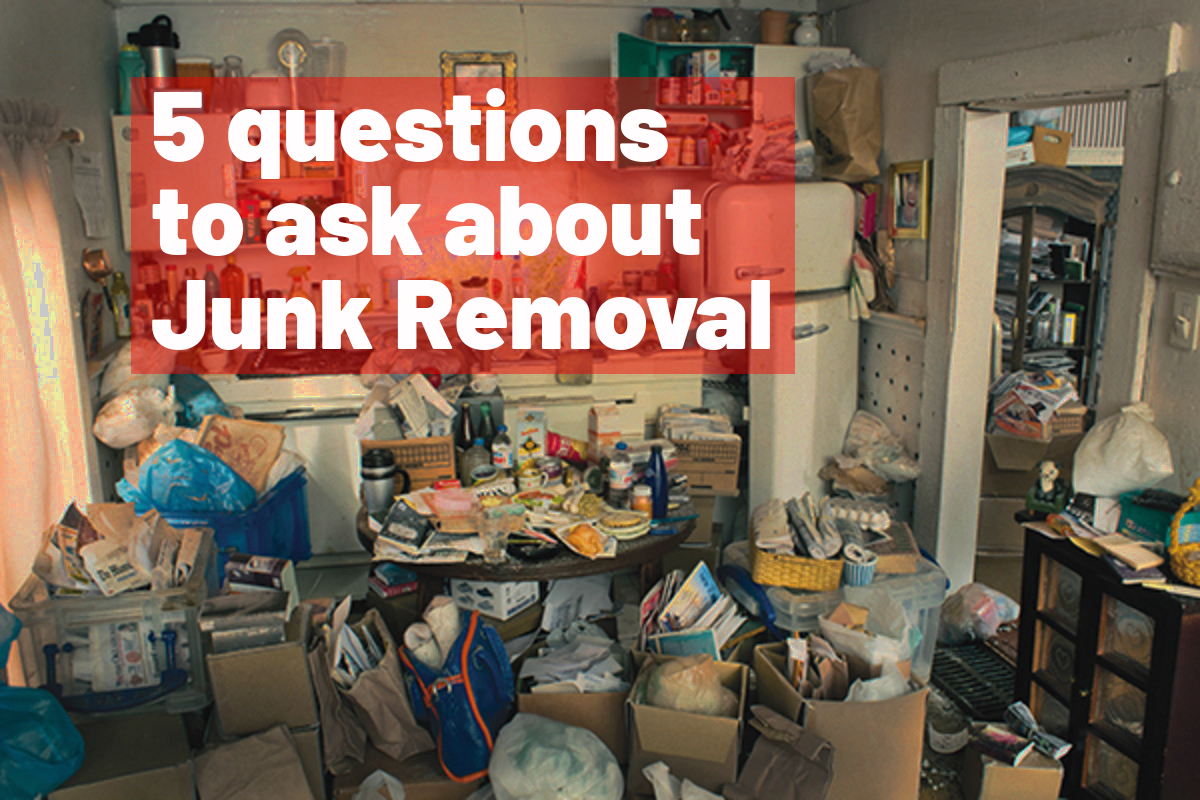 Junk Removal Questions