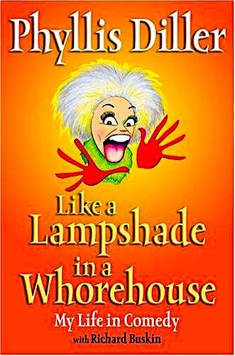 Phyllis Diller - Like a Lampshade in a Whorehouse.jpg