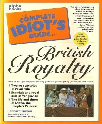 The Complete Idiot's Guide to British Royalty.jpg