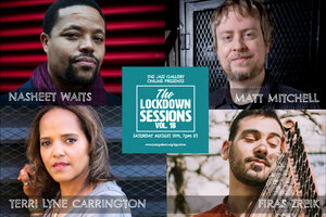 TJG Online Lockdown Sessions, Vol. 18: Nasheet Waits, Terri Lyne Carrington, Matt Mitchell & Firas Zreik