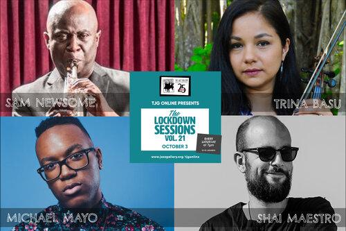 TJG Online Lockdown Sessions, Vol. 21: Shai Maestro, Michael Mayo, Trina Basu, Sam Newsome