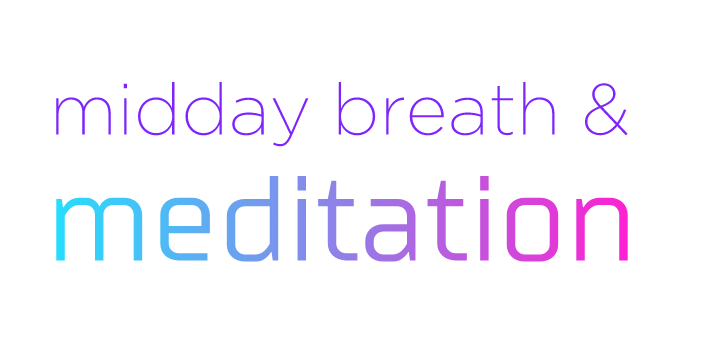 midday breath and meditation.png