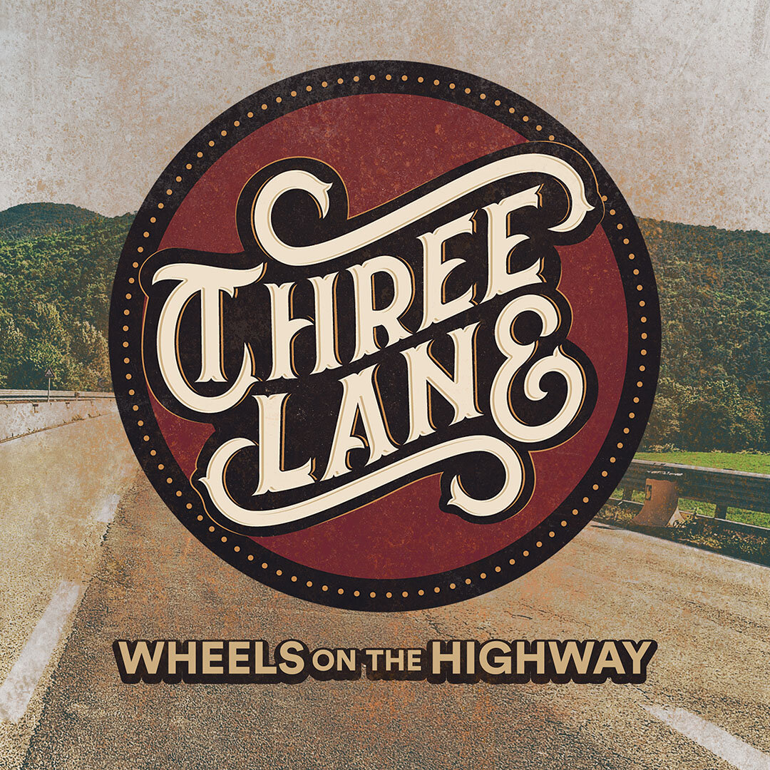 WHEELS ON THE HIGHWAY - Listen Now:SPOTIFYAPPLE MUSICYOUTUBE