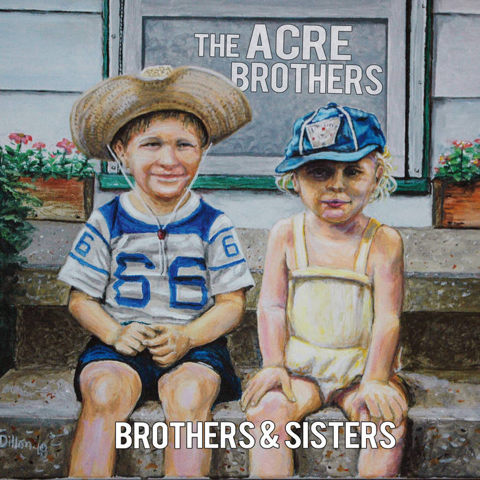 The Acre Brothers - Brothers & Sisters   Drumset and Percussion