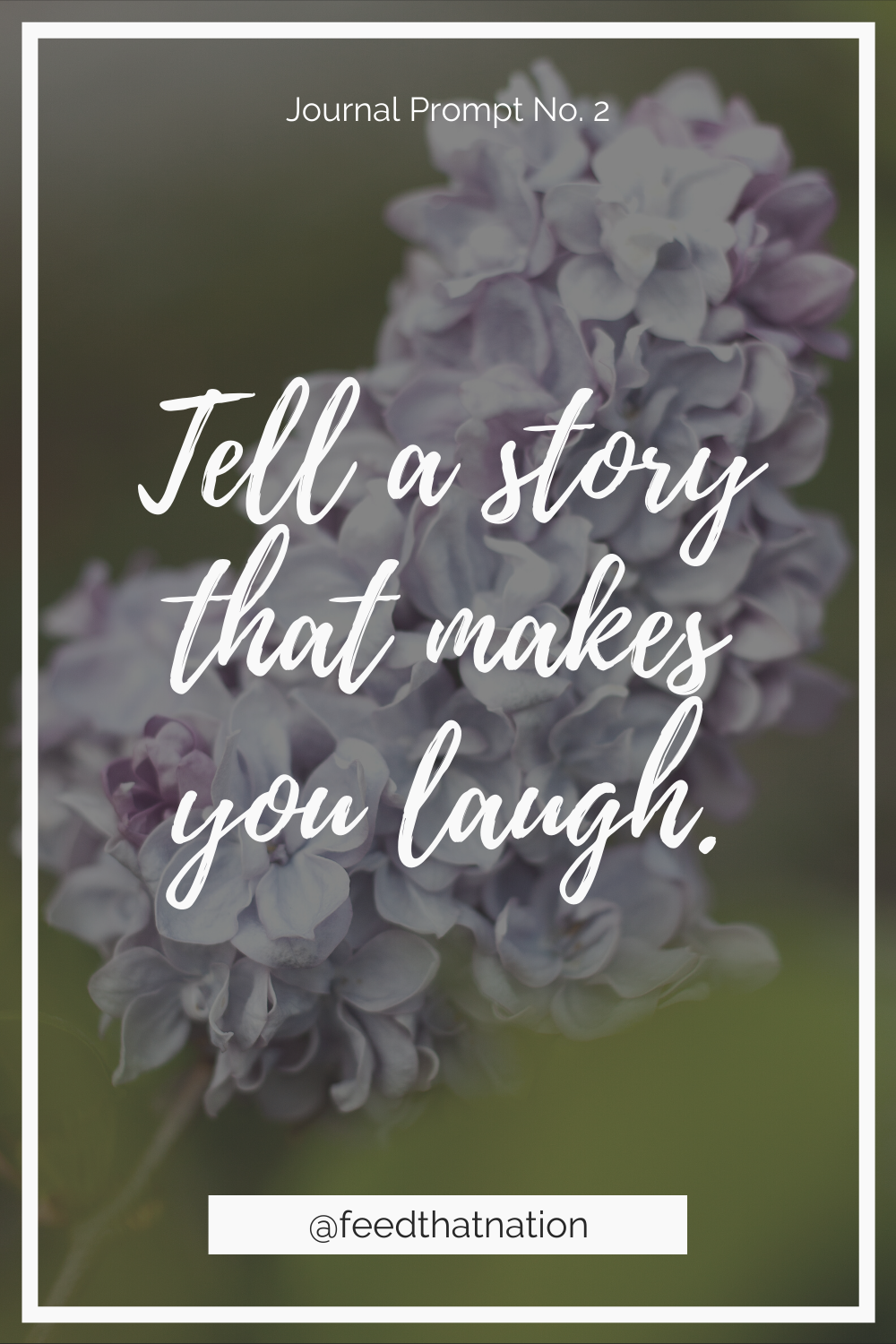 Tell a story that makes you laugh