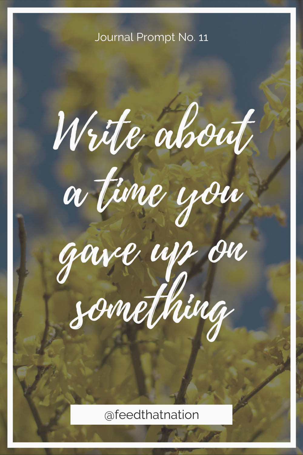 Write about a time you gave up on something