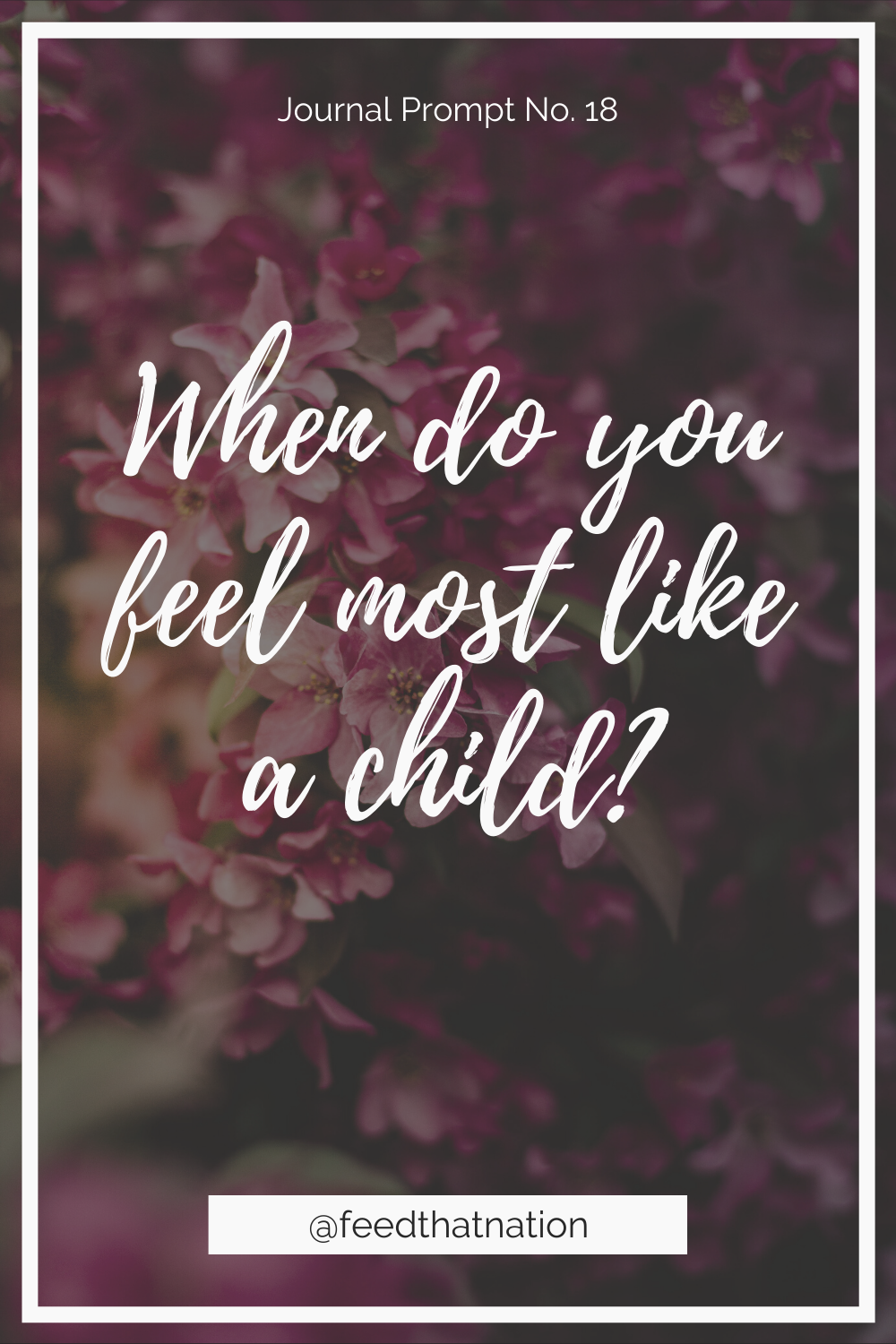 When do you feel most like a child