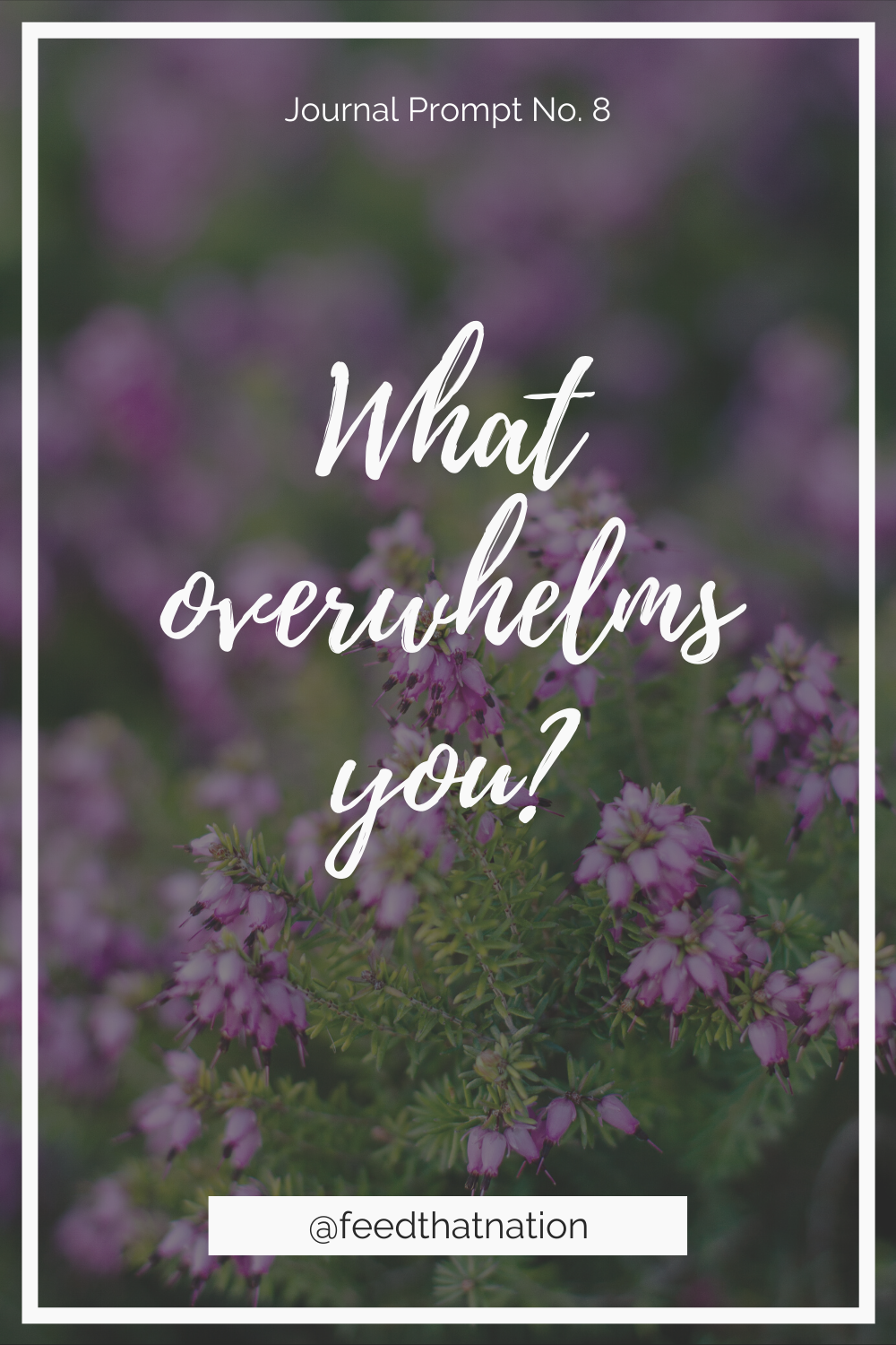 What overwhelms you