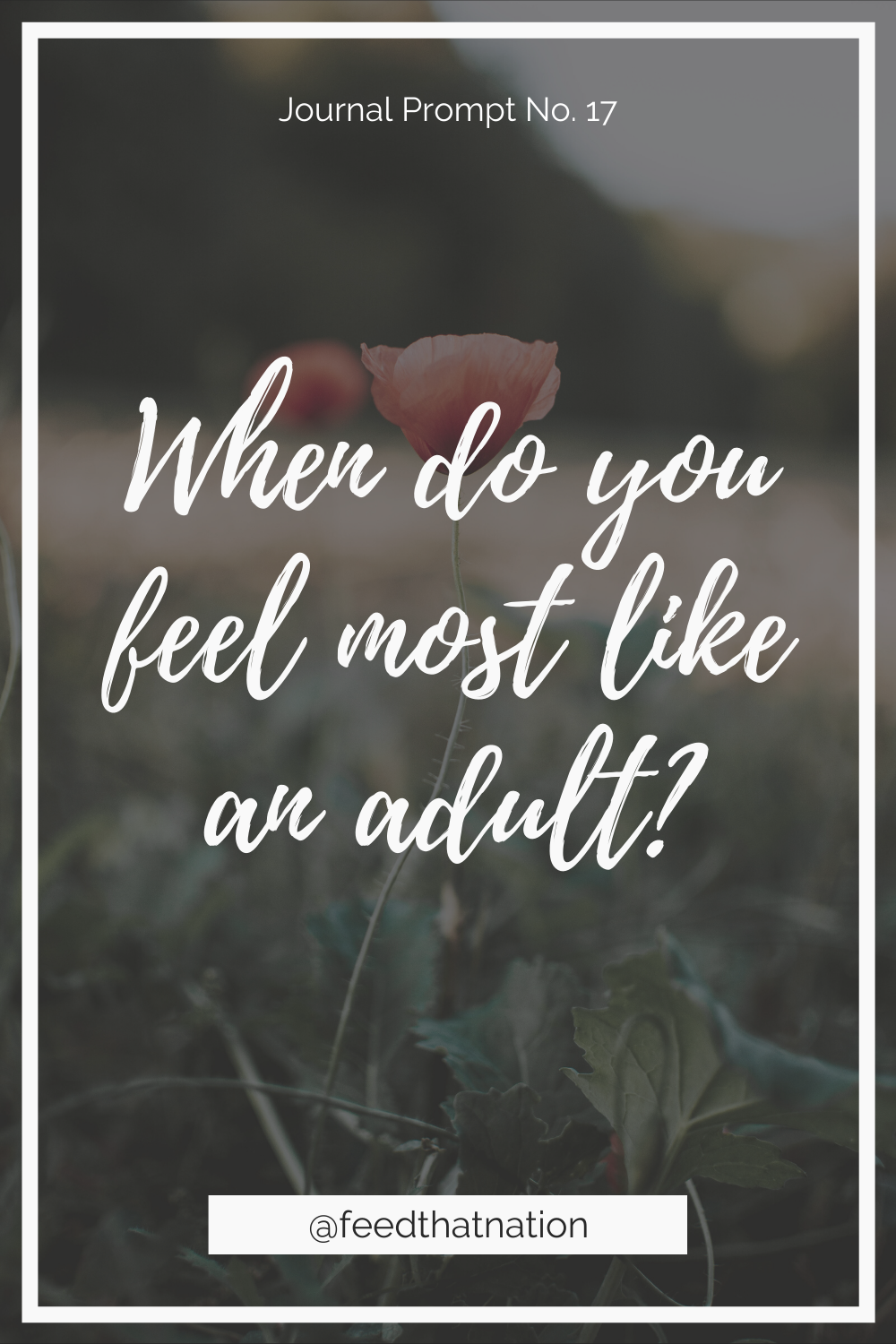 When do you feel most like an adult