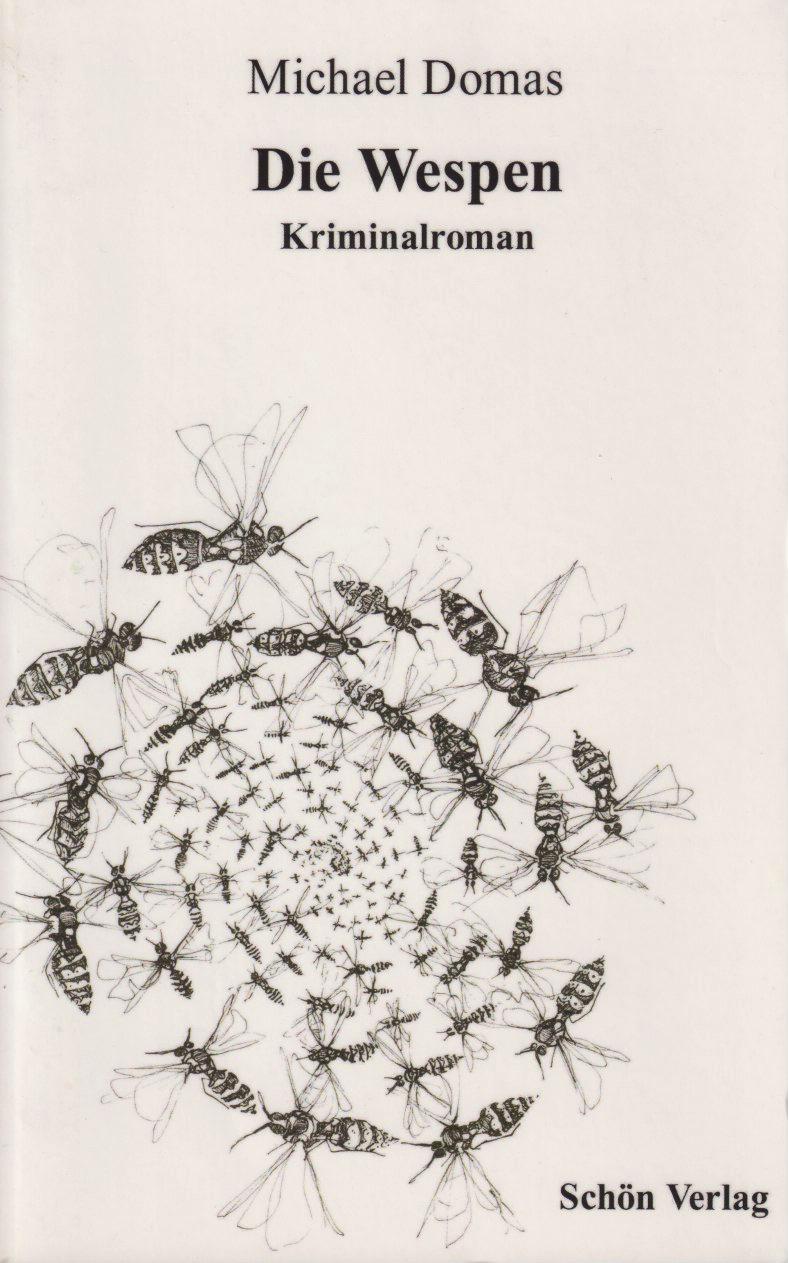 Die Wespen: Kriminalroman