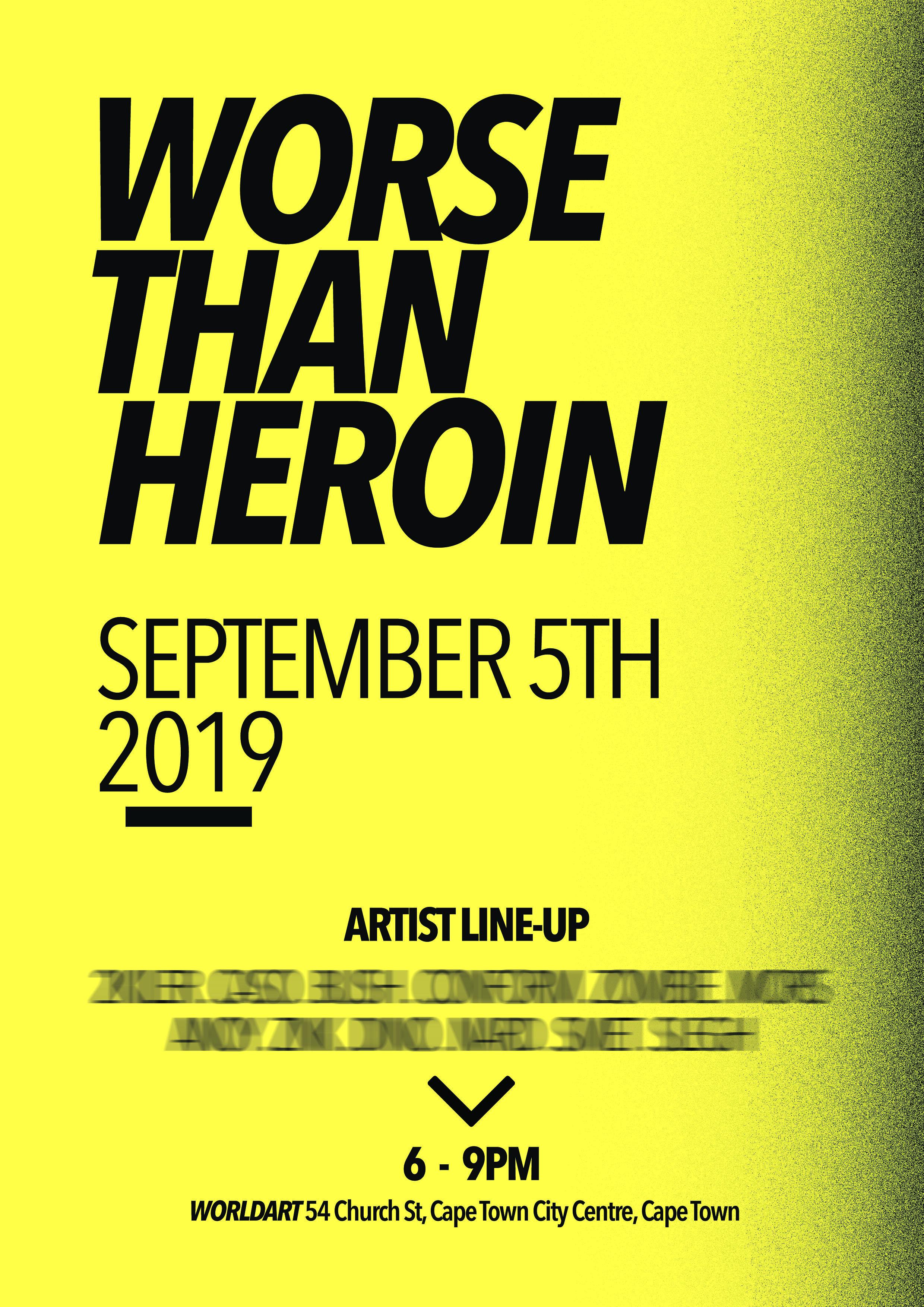 WORLDART_Worse than heroin.jpg