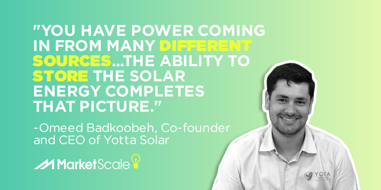 Making Free Energy Cost Less with Omeed Badkoobeh, CEO of Yotta Solar