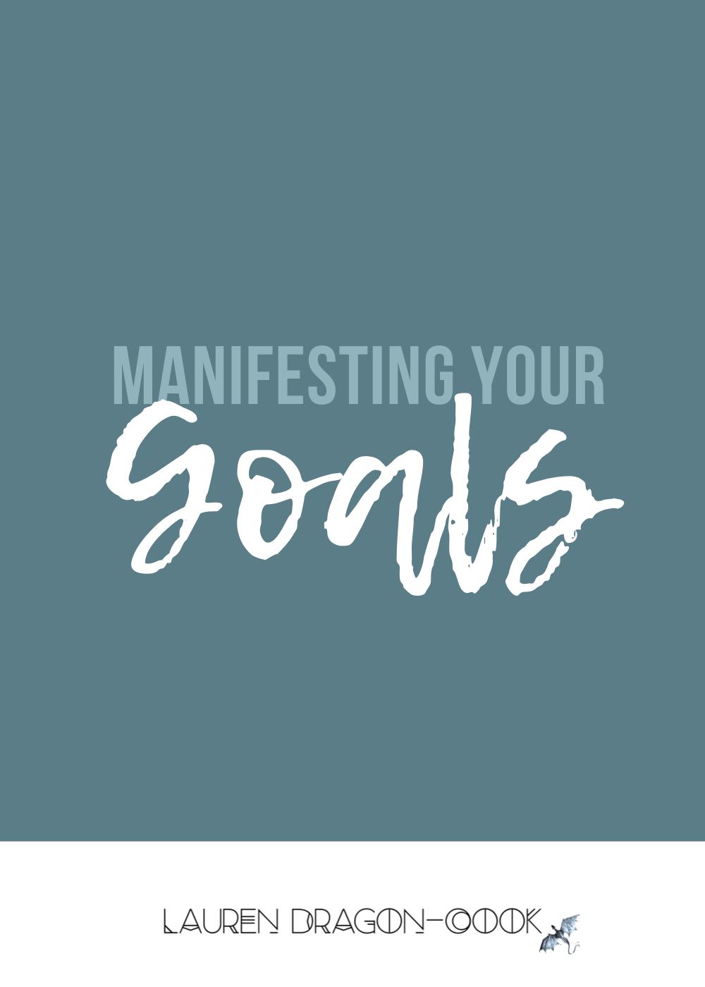Manifesting Your Goals
