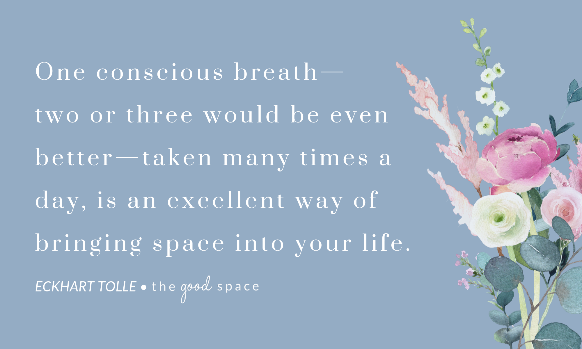 TGS Website Inspiration   TOLLE conscious breath.png