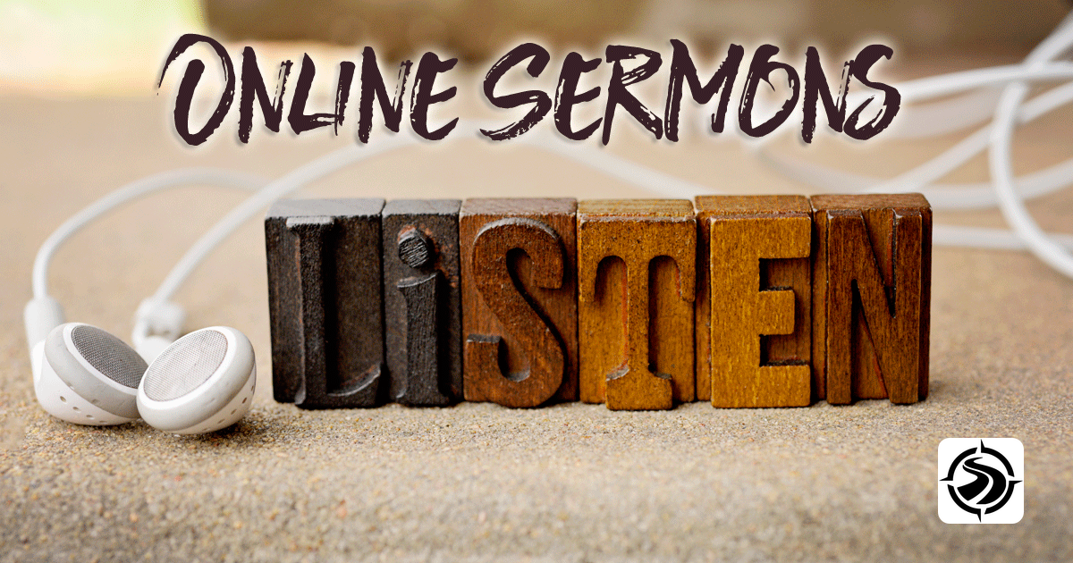 Listen to sermons online - Listen or download previous messages…