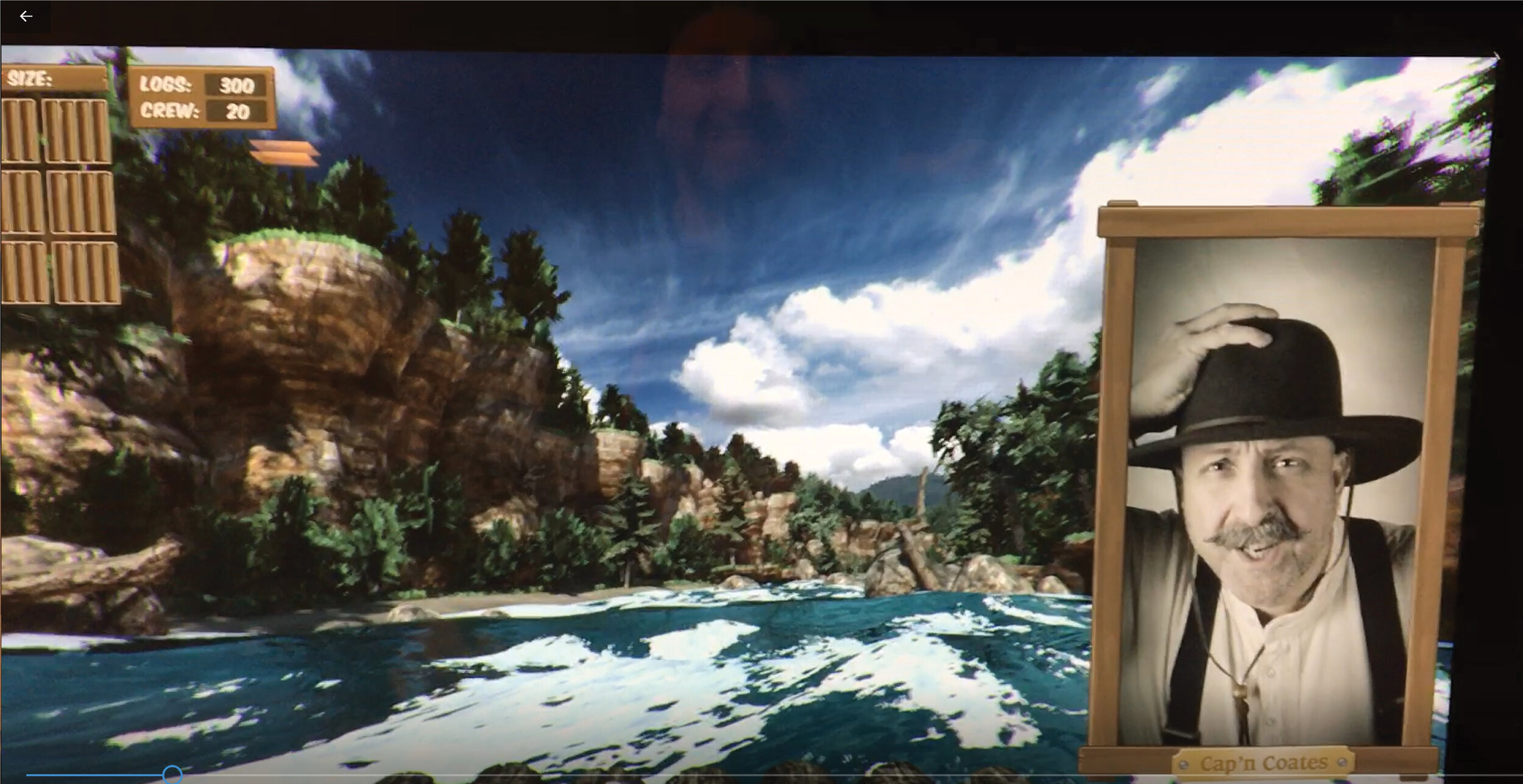 Log Raft Adventure Ride - Ride with Captain Coates down the churning Mississippi on a log raft, using oars to navigate the river. See how many logs you can deliver to the sawmill, while the you rise, sink and move with the water