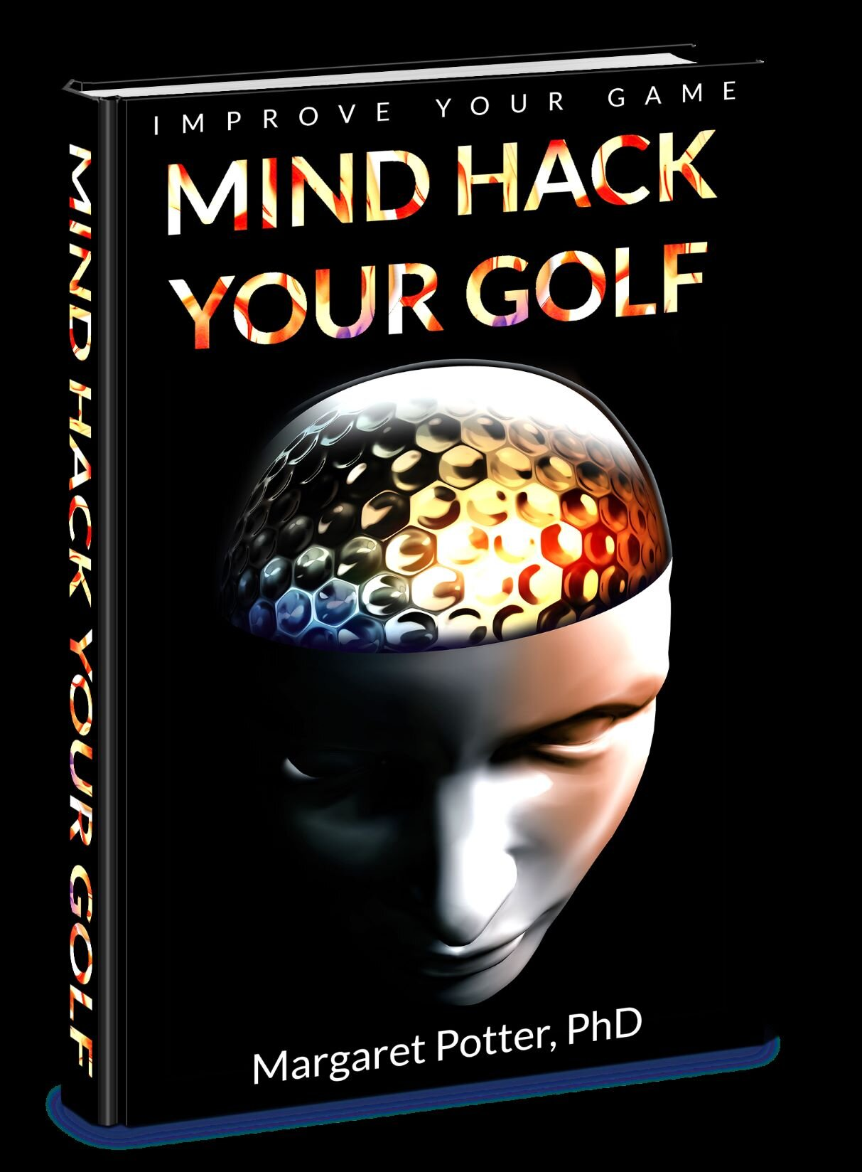 Mind Hack Your Golf