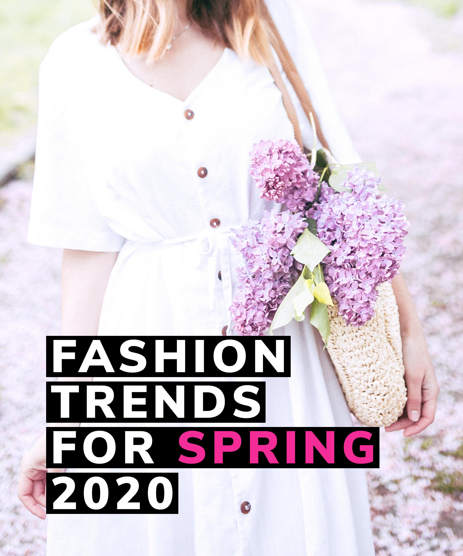 Trendii Report Fashion Trends For Spring 2020 Trendii Blog