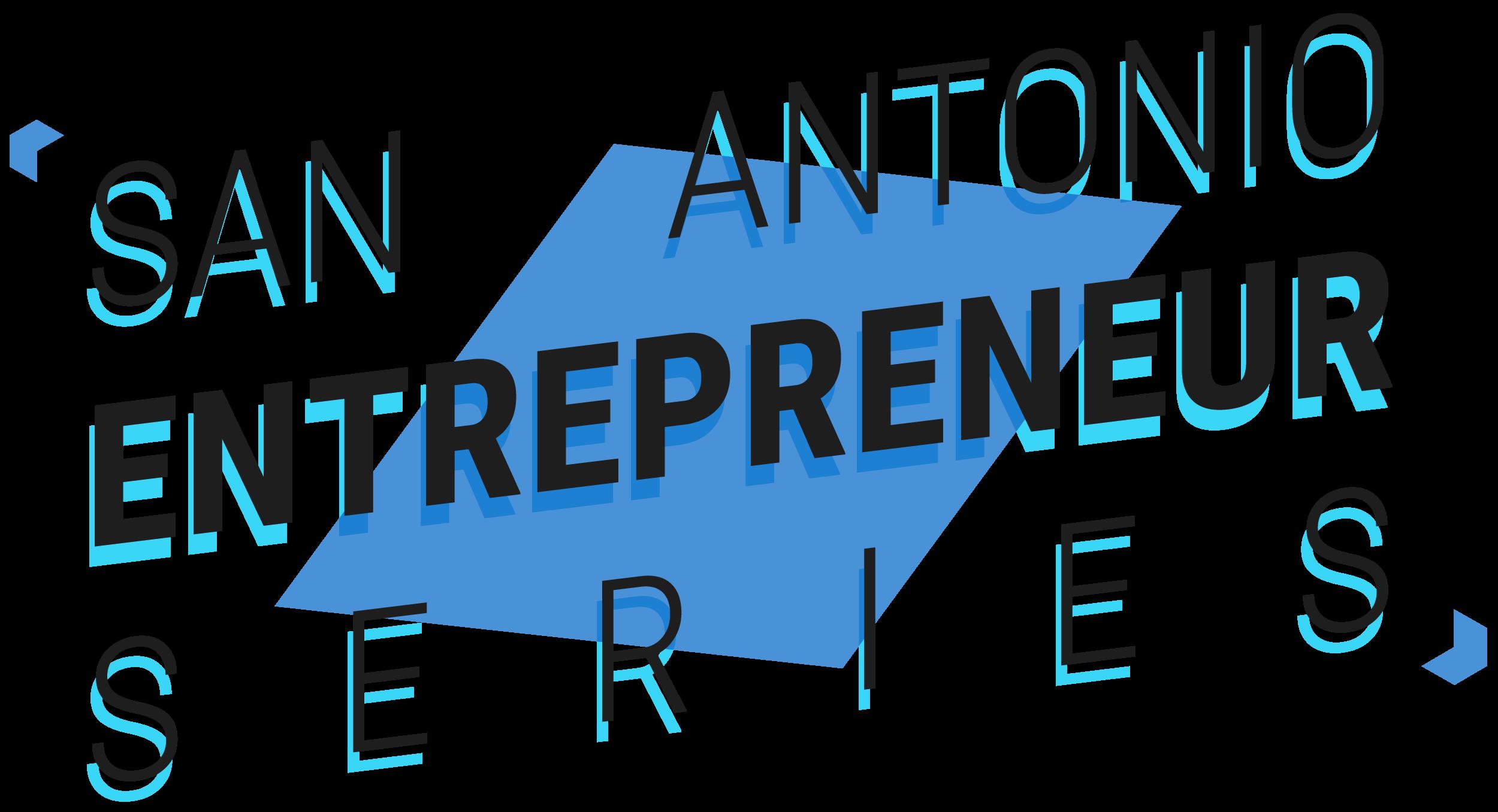 SanAntonioEntrepreneurSeries.png