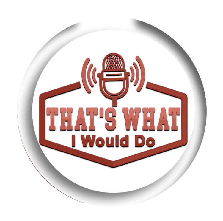 That's What I Would Do podcast is hosted by 3 dummies…Lee, Matt, and John. -