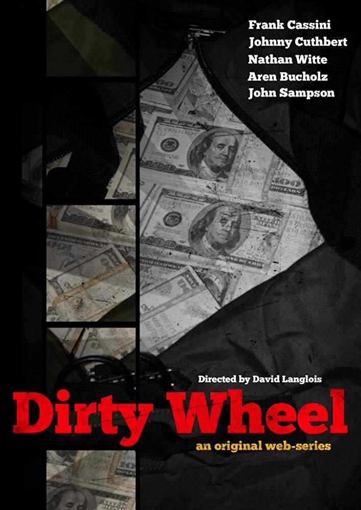 Dirty Wheel: Web Series - Daryl Bennett: Composer and editorEli Bennett: Composer