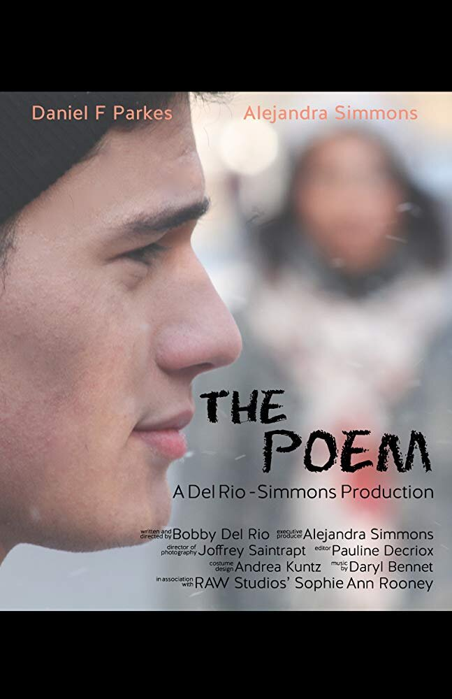 The Poem: Short Film - Directed by Bobby Del RioMusic composed by Daryl Bennett