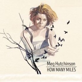How Many Miles is an intimate collection of live recordings spanning fifteen years of Hutchinson's career.  - Together with audio engineer Keith Richardson, Meg chose thirty-two songs and three poems that tell the story of some of the most challenging and beautiful years of her life.