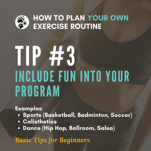 How To Plan Your Own Exercise Routine Tip 3.png
