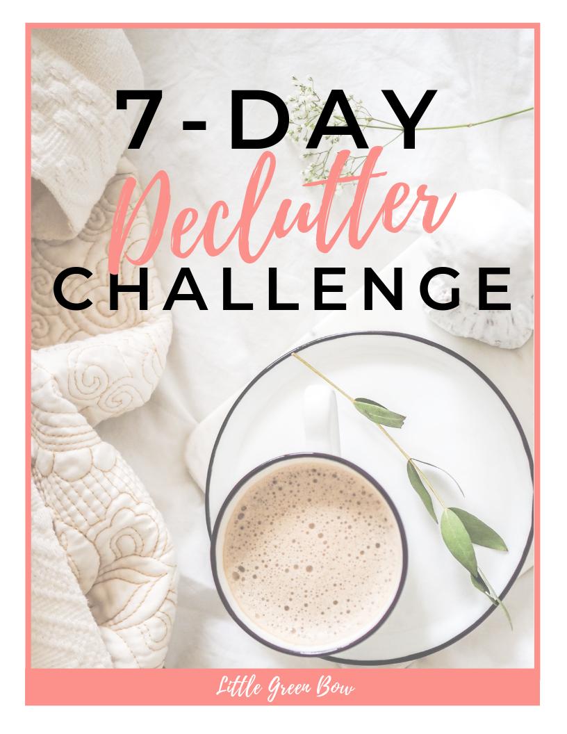 7-day-declutter-challenge-LittleGreenBow.com.png