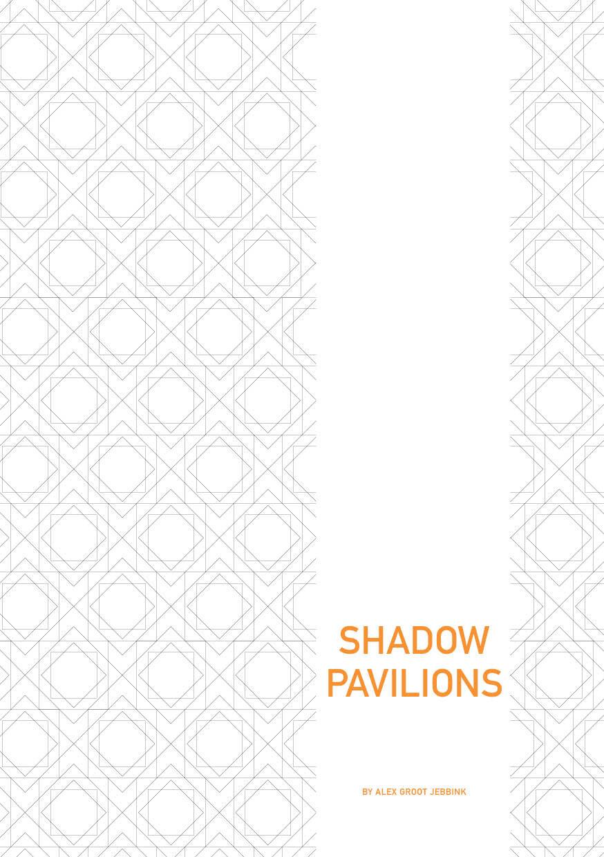 Shadow Pavilions