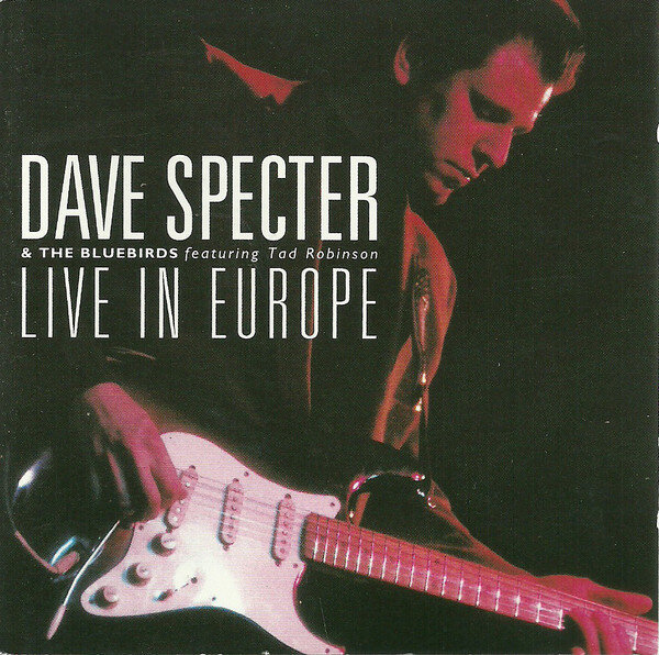 LIVE IN EUROPE - Guitarist Dave Specter has as much funky sweetness in his soul as anyone in town, but it's the sweet side that comes through most in his playing. Like his idols T-Bone Walker and B.B. King, Dave finds the tender heart behind even the most down-and-dirty blues sentiments. Tad Robinson's harmonica playing likewise shows a harmonica and melodic sophistication that recalls the instrument's great innovators.