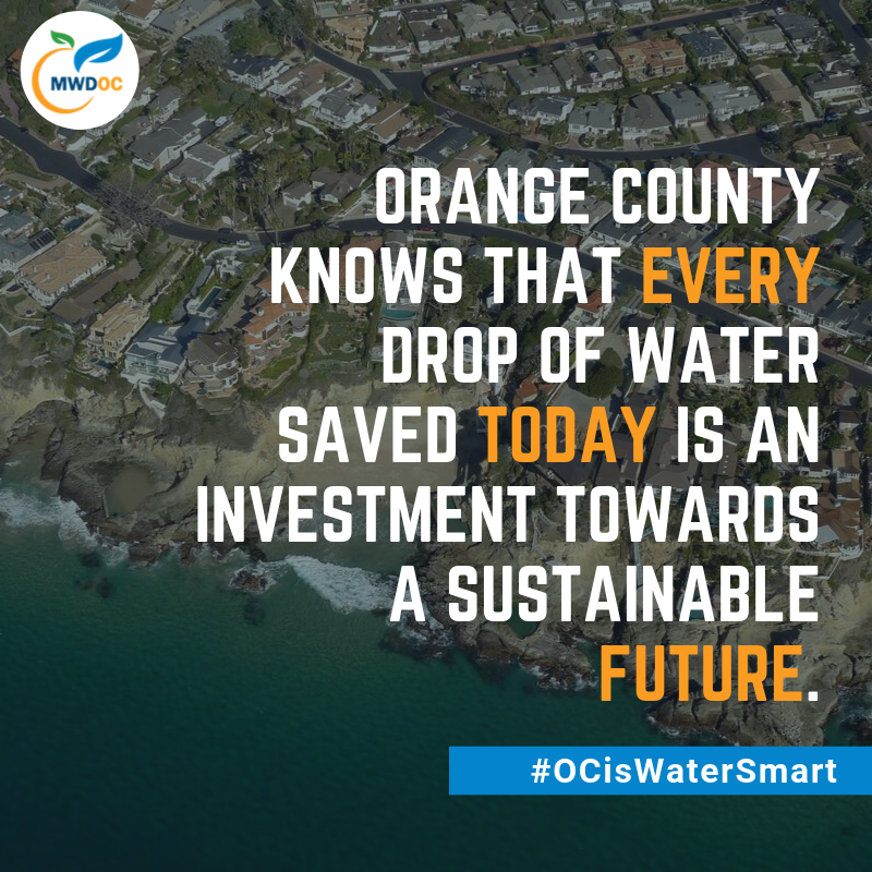 Orange County knows that every drop of water saved today is an investment towards a sustainable future. (1).png