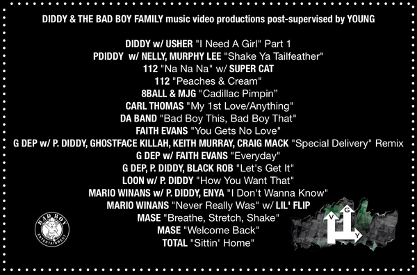 My VGY Productions was truly the go-to post-house for Bad Boy Entertainment producing an endless list of hit music videos.