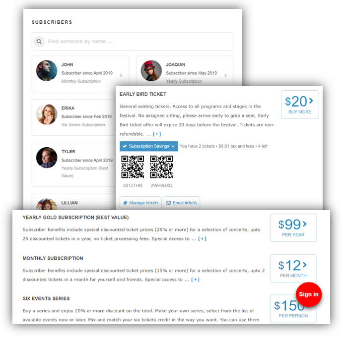 Subscriptions - Create Monthly, Yearly or Series subscriptions with fine grained controls on terms, entitlements and pricingassociate Ticket Offers with one or more subscriptions. Discounts will be automatically applied during check-outEmbed Subscriptions, Events and Log-in/Sign-up Widgets on your own website.