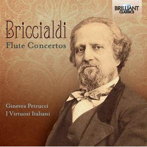 GIULIO BRICCIALDI / FLUTE CONCERTOS   With  I Virtuosi Italiani   Brilliant Classics 2018