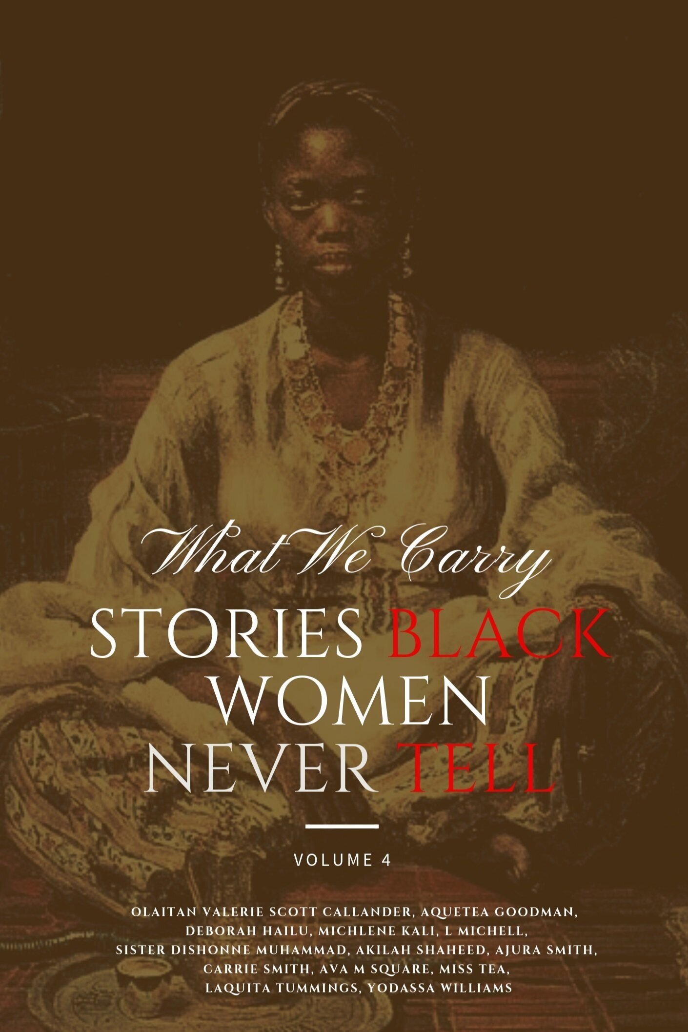 Copy of What we carry stories black women never tell.png