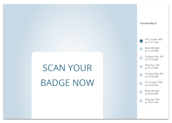 The home screen is on display always. When someone taps a valid badge, the patient options appear.