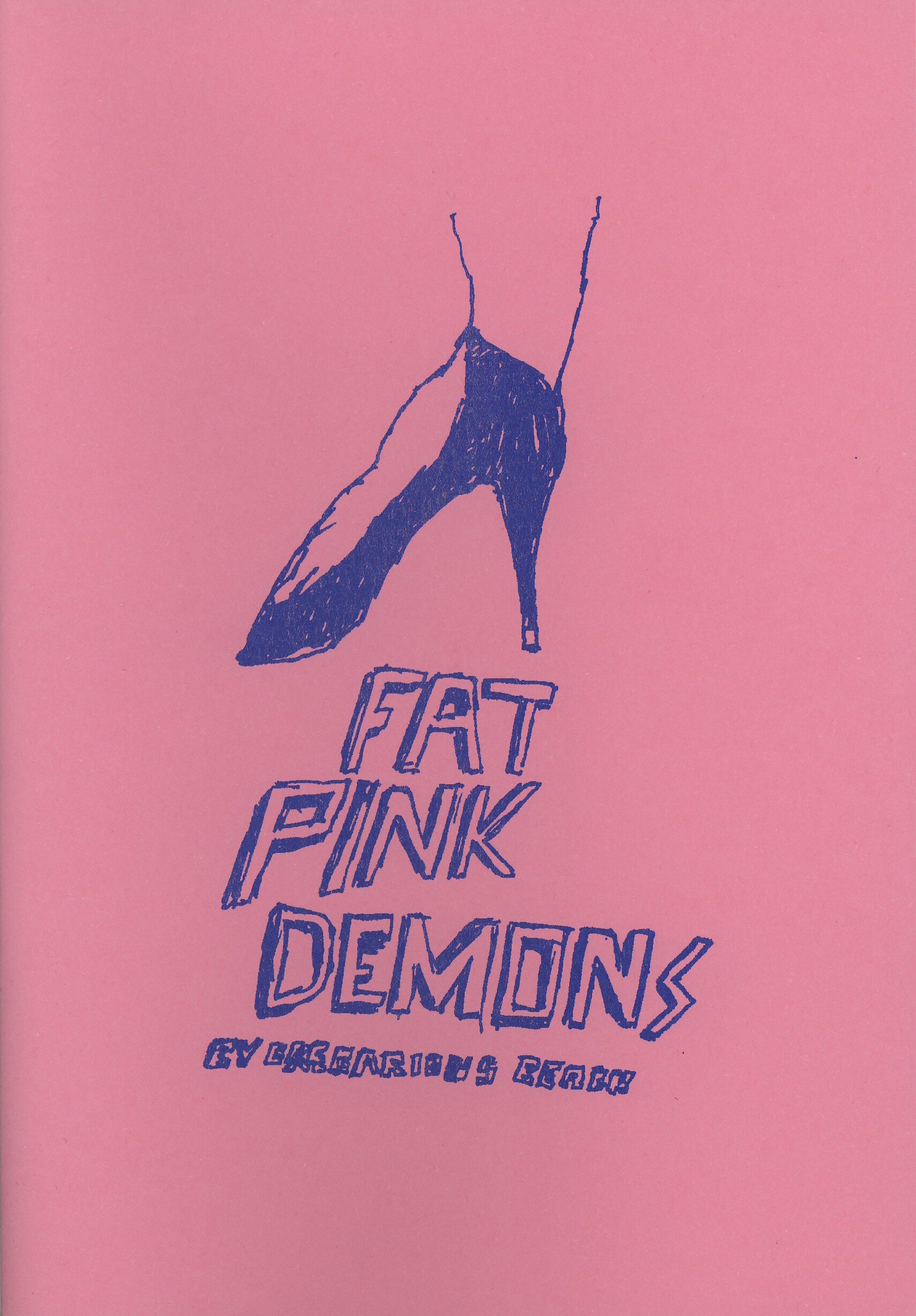 Fat Pink Demons by Gregarious Beach