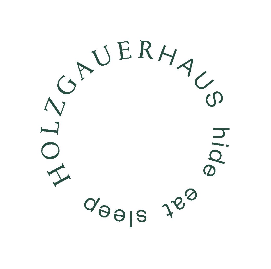 holzgauerhaus hide eat sleep