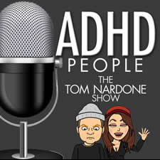 ADHD People | The Tom Nardone Show | An Enema of ADHD -