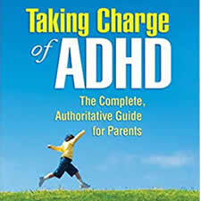 Taking Charge of ADHD, Third Edition: The Complete, Authoritative Guide for Parents - From distinguished researcher/clinician Russell A. Barkley, this treasured parent resource gives you the science-based information you need about attention-deficit/hyperactivity disorder (ADHD) and its treatment. It also presents a proven eight-step behavior management plan specifically designed for 6- to 18-year-olds with ADHD. He offers encouragement, guidance, and loads of practical tips.
