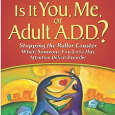 """Is It You, Me, or Adult ADD? - by Gina PeraSadly, loved ones can struggle to separate ADHD symptoms from """"selfish"""" behavior — leaving everyone frustrated and angry. This book shows both sides to help nd solutions that work for all."""