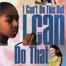 I Can't Do This But I Can Do That - This 30-minute documentary takes an enlightening look at young people with a wide spectrum of learning differences; offering a compelling portrait of the ways in which these children are able to compensate by using their strengths to overcome their challenges.