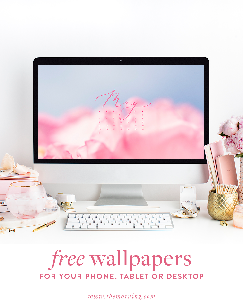May Backgrounds Free Download For Your Phone Tablet Or Desktop The Morning