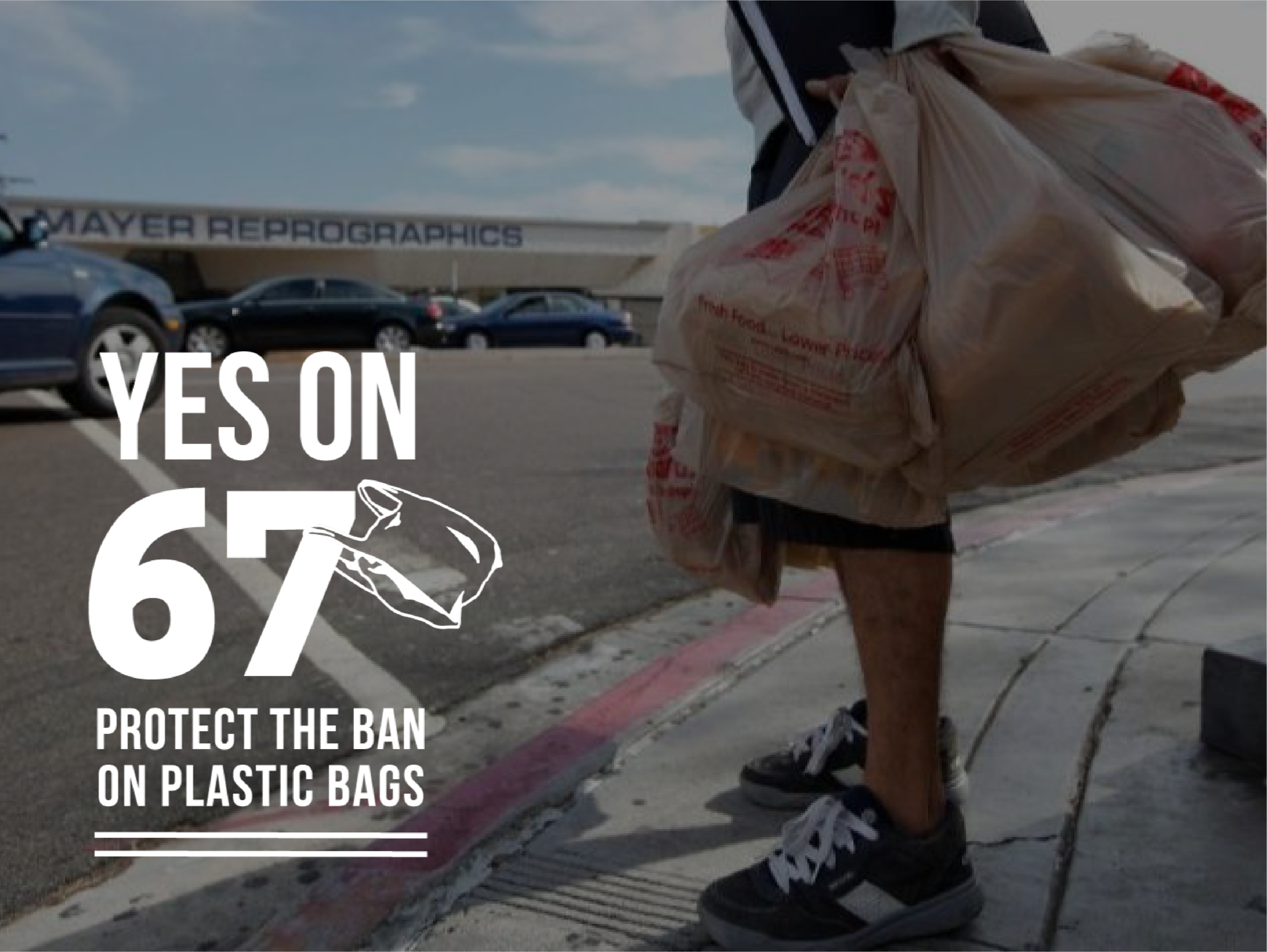 CAMPAIGN - Assisted with outreach and communications to protect California's ban on single-use plastic bags