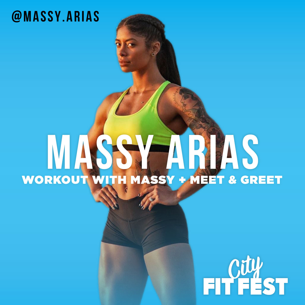 Workout with Massy at City Fit Fest, andMeet her in person! - Special MA Warrior Tickets Available with Front Row access for her Main Stage class! Plus, VIP access to her Meet & Greet. Get Tickets