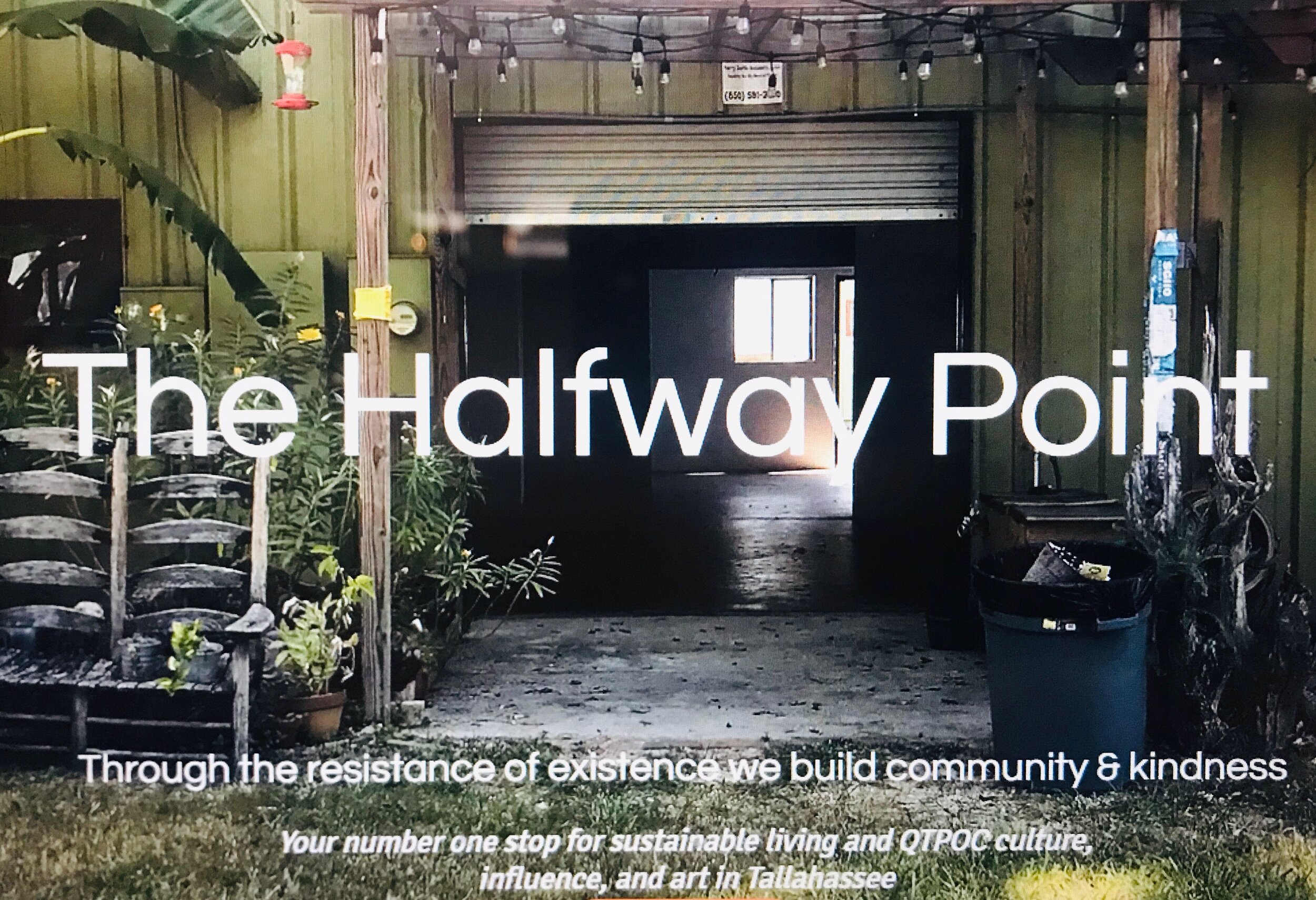 The Halfway Point - CATEGORY: Sustainable living & QTPOC art hubADDRESS: 694-2 Industrial DriveCONTACT: (912) 257-3711HOURS: TUES - SAT from 11am-6pmABOUT: The Halfway Point is both a retail store and art hub with a business foundation dedicated to reducing our global carbon emissions by 2050 (limiting the global temperature rise to 1.5' Celsius) and rooted in social justice. The Halfway Point offers sustainably sourced & manufactured household goods that allow us to reduce single-use waste in our everyday lives. Not only are 95% of our production materials sourced within 100mi of our beloved city, we also divert hundreds of pounds of unnecessary waste otherwise headed to landfills.If you've been searching for ways you can directly benefit our environment (aside from planting trees), we can offer you everyday, affordable choices to combat a culture of waste. In addition to our manufactured goods & artwork, we also provide tailoring services, workshops and community events aimed to continue to nurture the green-living that Tallahassee's community has spent decades cultivating. Occasionally, our retail gallery & events will be lead by inter-disciplinary QTPOC experts in their fields in order to provide opportunities to share diverse stories & experiences and support the mission of Restorative Justice in our city. Every Friday, including First Friday, we offer a 10% discount for all customers that take public transportation or another mode of green travel on their trip to Railroad Square Art District.