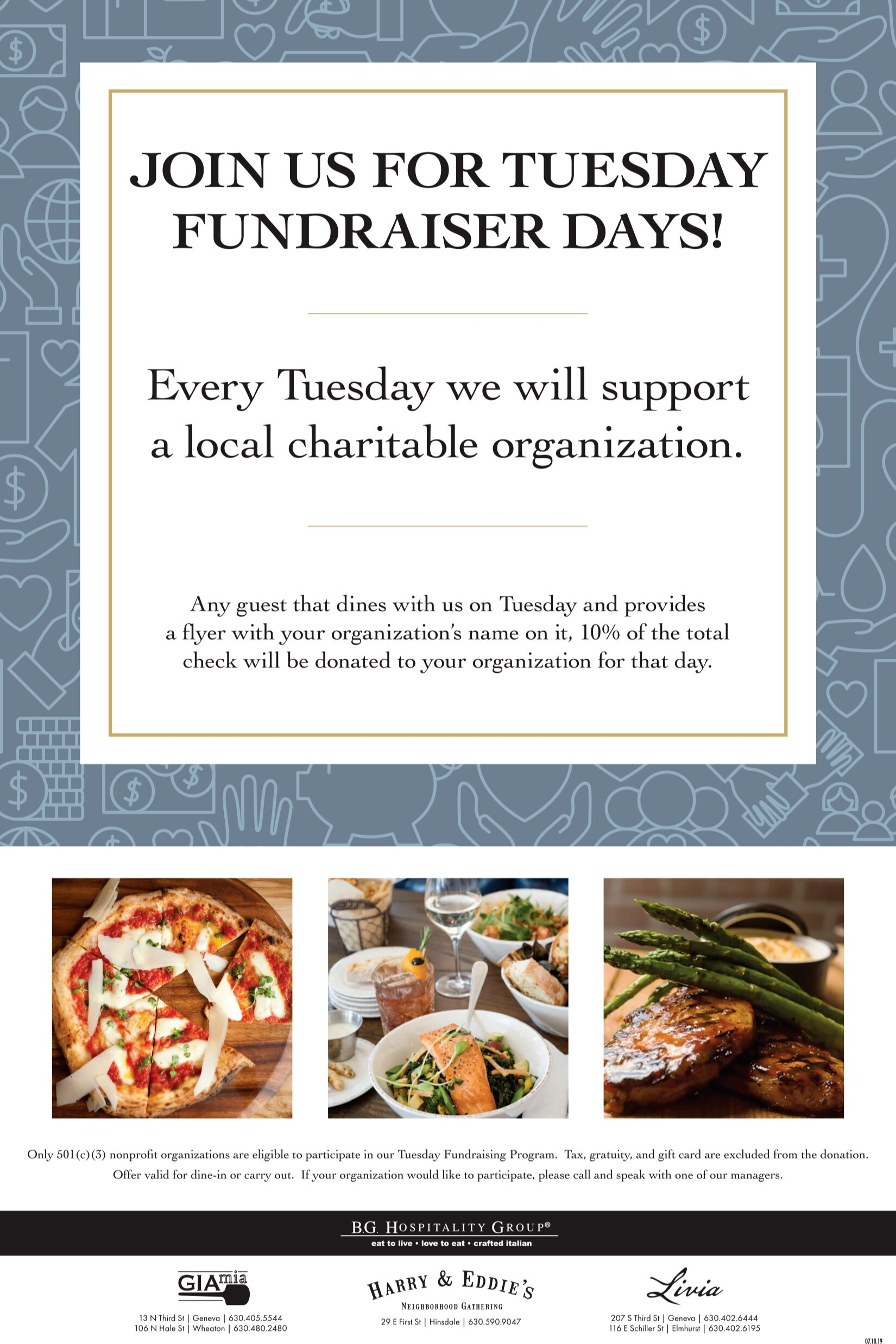 Tuesday Fundraiser Days*:  Every Tuesday we will support a local charitable organization. Any guest that dines with us on Tuesday and provides a flyer with your organizations name on it, 10% of the total check will be donated to your organization for that day!